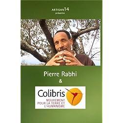 Pierre Rabhi & Colibris