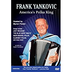 Frank Yankovic: America's Polka King