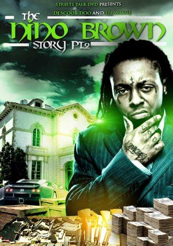 Nino Brown Story: Lil Wayne