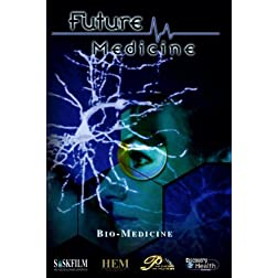 Future Medicine - Episode 2: Bio-Medicine