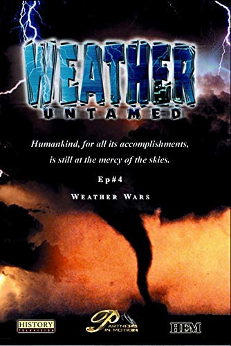 Weather Untamed - Episode 4: Weather Wars