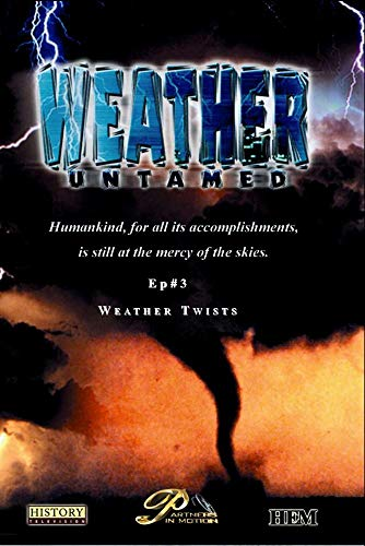 Weather Untamed - Episode 3: Weather Twists