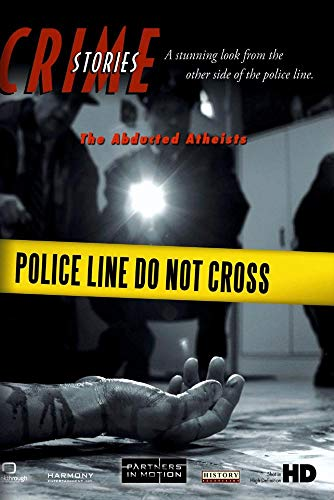 Crime Stories - Episode 42 The Abducted Atheists