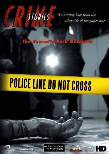 Crime Stories - Episode 43 The Yosemite Park Murderer