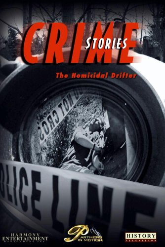 Crime Stories - Episode 11 The Homicidal Drifter