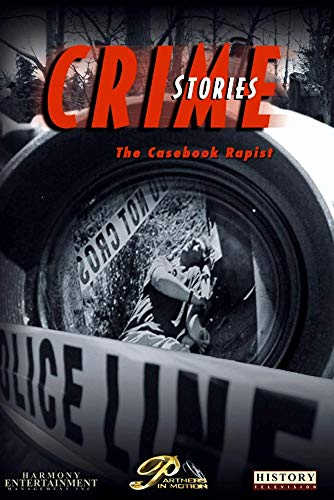 Crime Stories - Episode 12 The Casebook Rapist