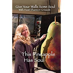 Give Your Walls Some Soul: This Pineapple Has Soul