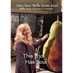Give Your Walls Some Soul: This Trio Has Soul