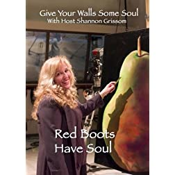 Give Your Walls Some Soul: Red Boots Have Soul