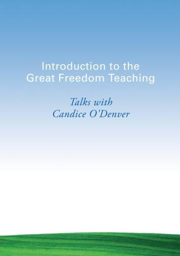 Introduction to the Great Freedom Teaching