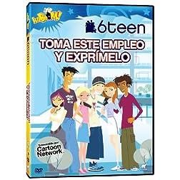 6 Teen: Toma Este Empleo Y Exprmmelo
