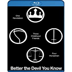 Better the Devil You Know [Blu-ray]