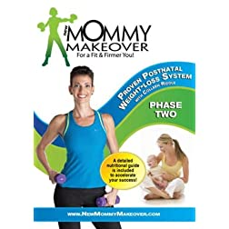 New Mommy Makeover: Postnatal Workout Weight Loss DVD System Phase 2