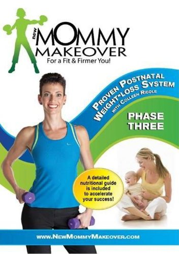 New Mommy Makeover: Postnatal Workout Weight Loss DVD System Phase 3