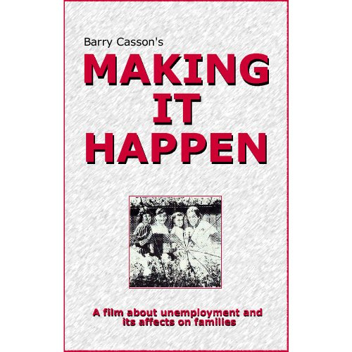 Barry Casson's MAKING IT HAPPEN, Educational, Informative Film