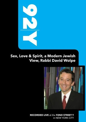 92Y-Sex, Love & Spirit, a Modern Jewish View, Rabbi David Wolpe (April 2, 2006)