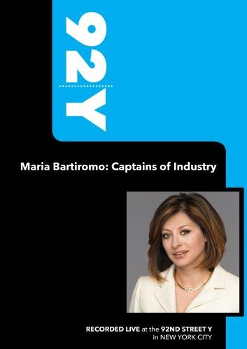 92Y-Maria Bartiromo: Captains of Industry (October 1, 2009)