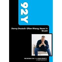 92Y-Donny Deutsch: Often Wrong, Never in Doubt (January 17, 2006)