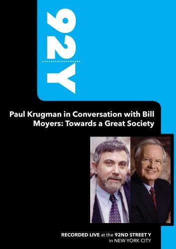 92Y-Paul Krugman in Conversation with Bill Moyers: Towards a Great Society (January 13, 2009)