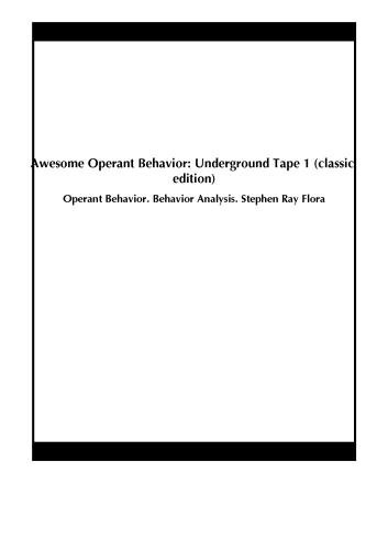 Awesome Operant Behavior: Underground Tape 1 (classic edition)