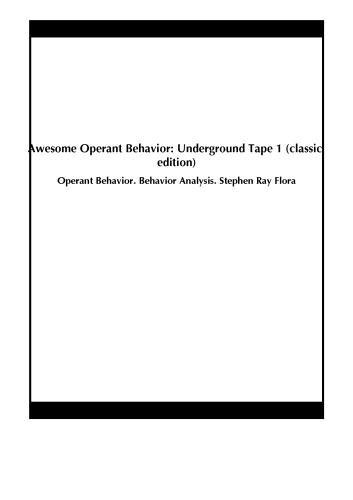 Awesome Operant Behavior: Underground Tape 1 (classic edition)