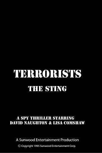 Terrorists, The Sting