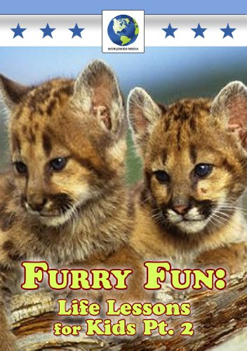 Furry Fun: Life Lessons for Kids 2