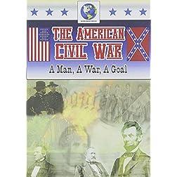 American Civil War: A Man a War a Goal
