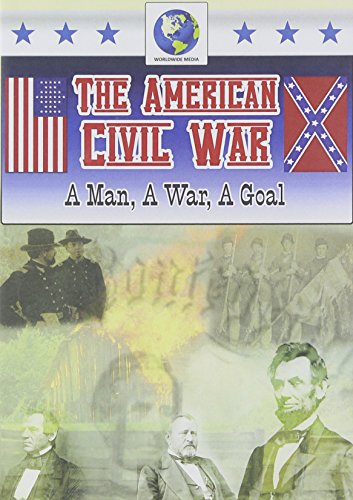 American Civil War: A Man a War a Goal