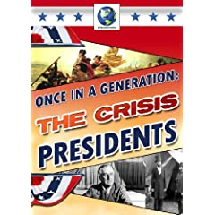 Once in a Generation: Crisis Presidents