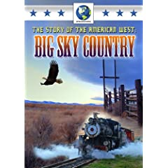 Story of the American West: Big Sky Country