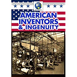 American Inventors & Ingenuity