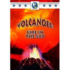 Volcanoes: Fire in the Sky