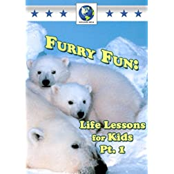 Furry Fun: Life Lessons for Kids 1