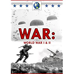 War: I & II