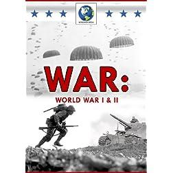 War: I & II