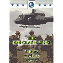 Undeclared Wars: Korean & Vietnam Conflicts