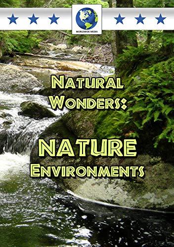 Natural Wonders: Nature Environments