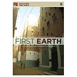 Sheen, David - First Earth: Uncompromising Ecological Architecture