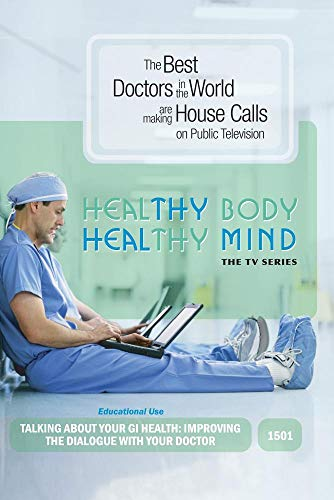 Talking About Your GI Health: Improving the Dialogue with Your Doctor (Educational Use)