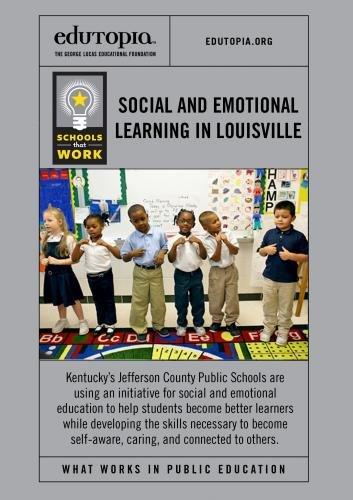 Schools that Work: Social Emotional Learning in Louisville