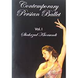 Contemporary Persian Ballet Vol. I