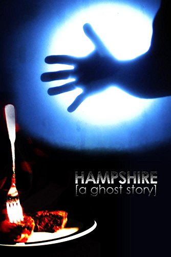 Hampshire: a ghost story
