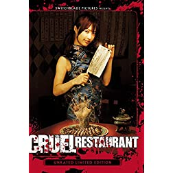 Cruel Restaurant