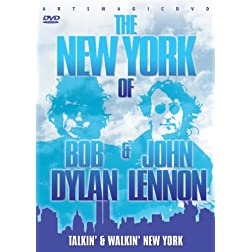 Talkin' & Walkin' New York: The New York of Bob Dylan & John Lennon