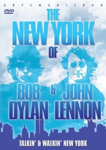Talkin' & Walkin' New York: The New York of Bob Dylan & John Lennon