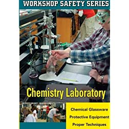 WORKSHOP SAFETY: CHEMISTRY LABORATORY