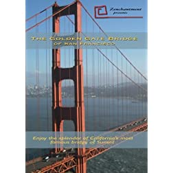 Golden Gate Bridge of San Francisco - Relaxation DVD