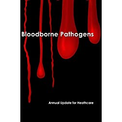 Bloodborne Pathogens - Annual Update for Healthcare