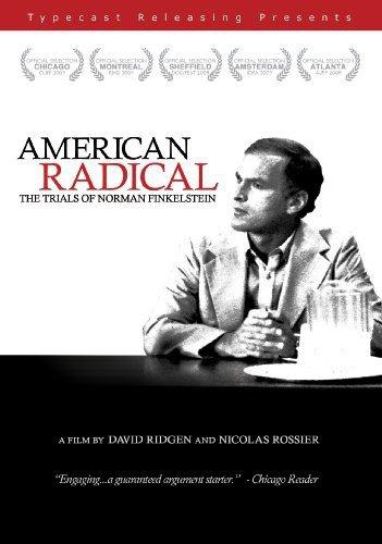 American Radical: Trials of Norman Finkelstein